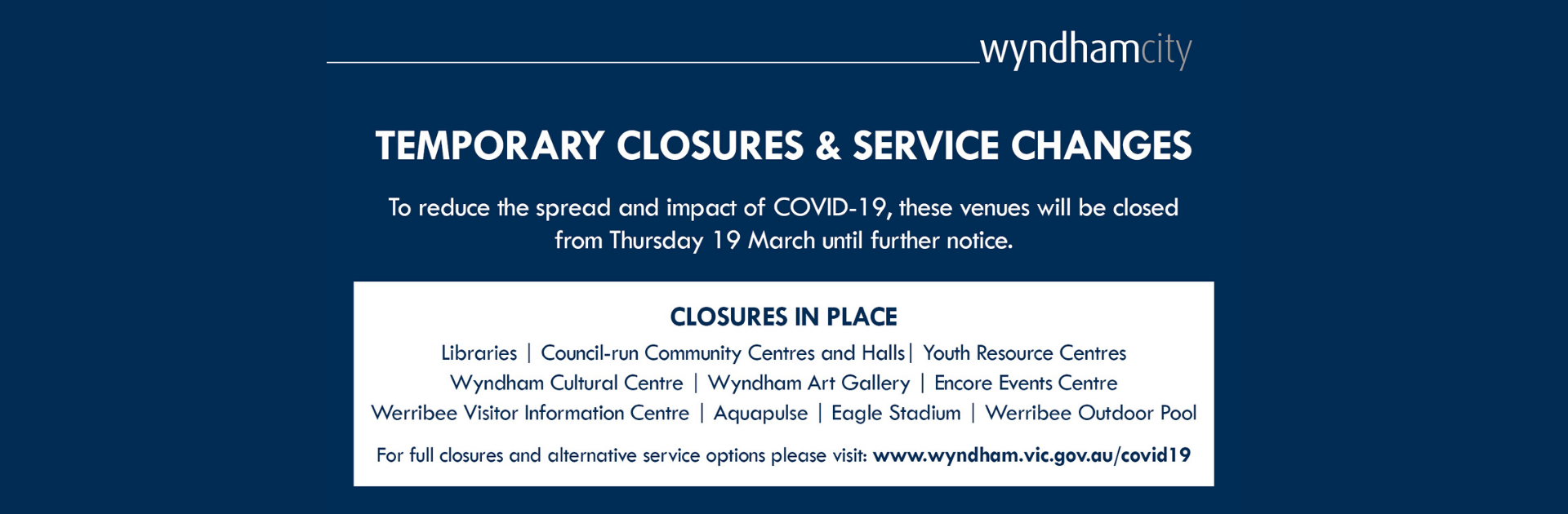 Temporary Closures and Service Changes